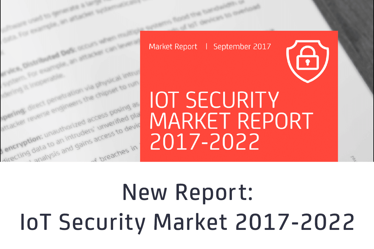 New Iot Security Report Indicates Us44 Billion Market By 2022 Data Considerations Worldwide To Become A Opportunity