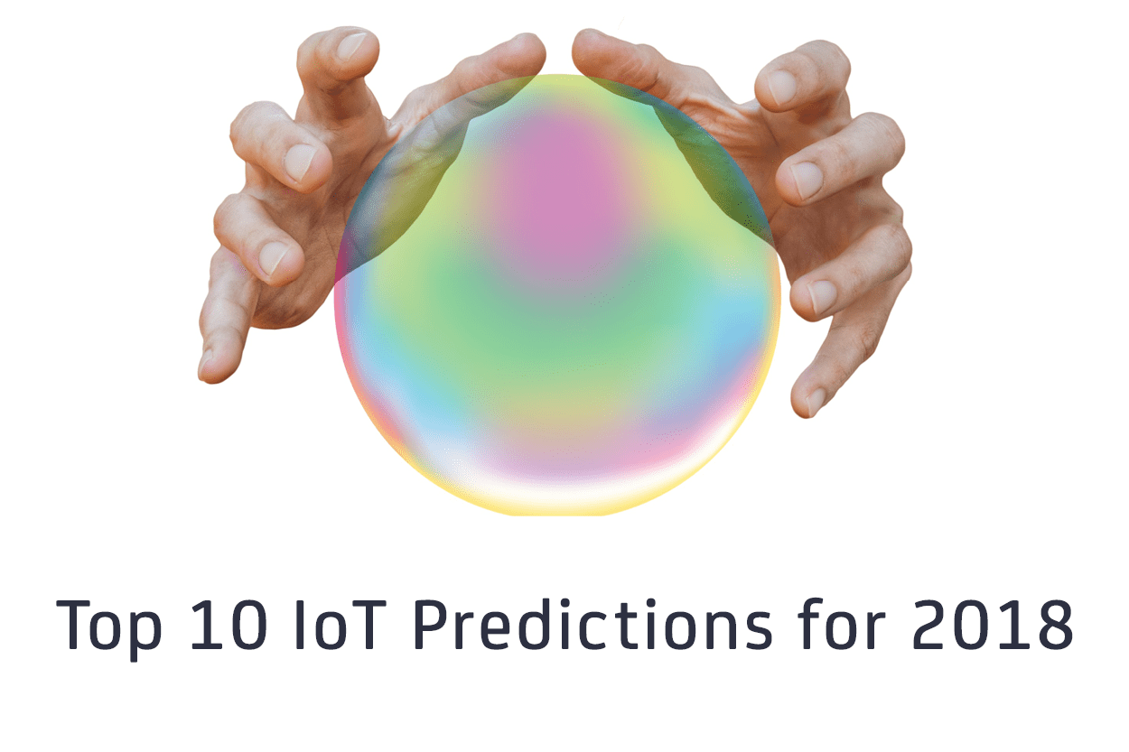 10 IoT predictions for 2018