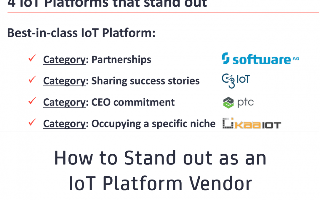 How to stand out as an IoT Platform Vendor