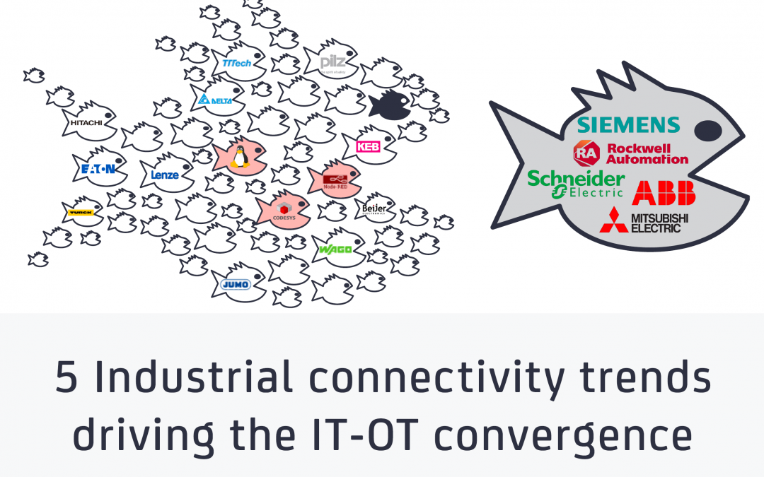 5 Industrial connectivity trends driving the IT-OT convergence